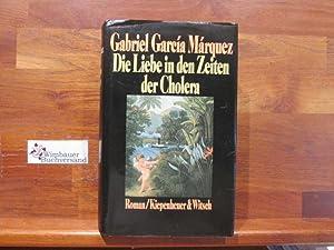 Die Liebe in den Zeiten der Cholera: García Márquez, Gabriel