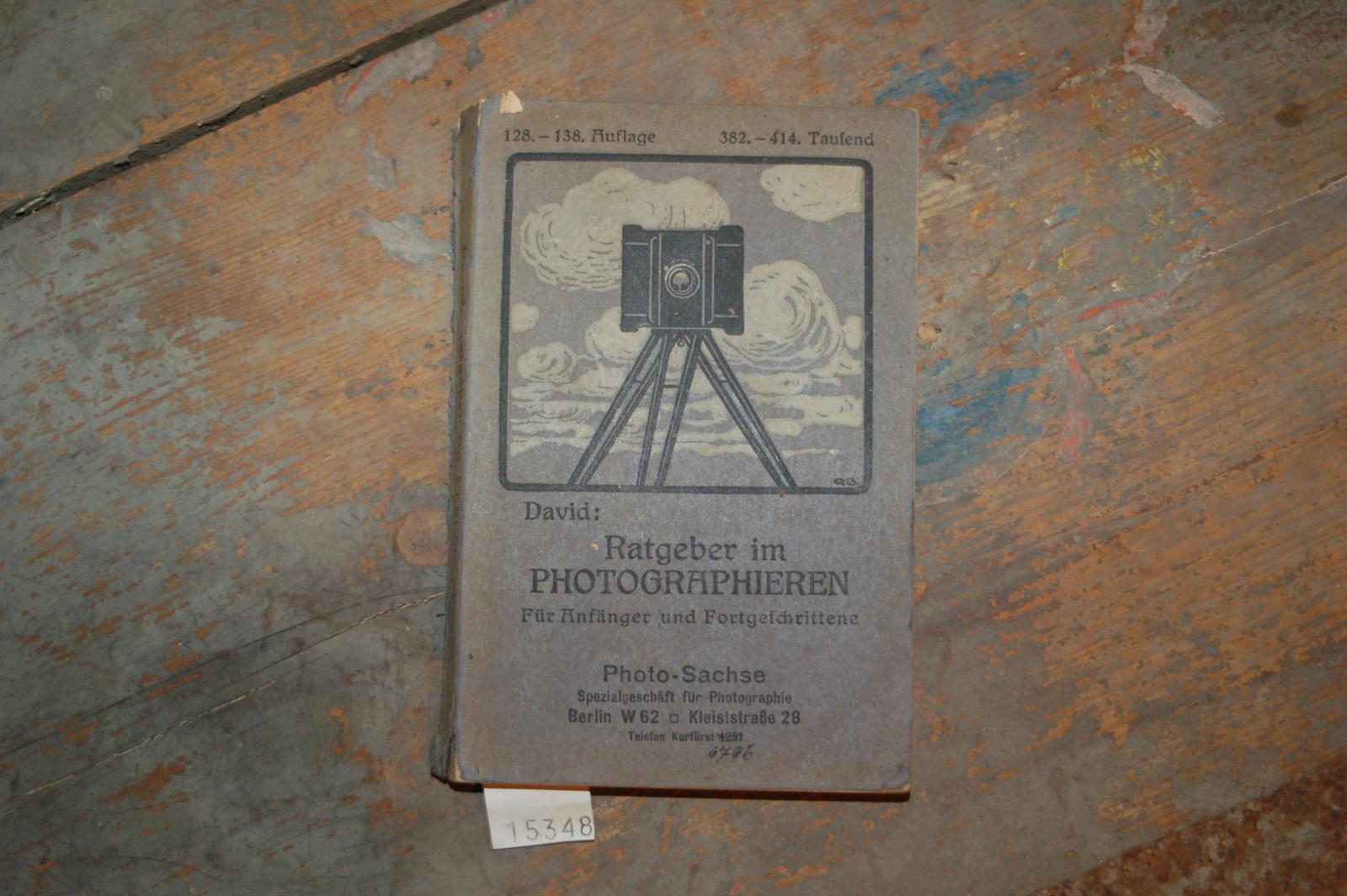 Ratgeber im Photographieren Leicht fassliches Lehrbuch für: David