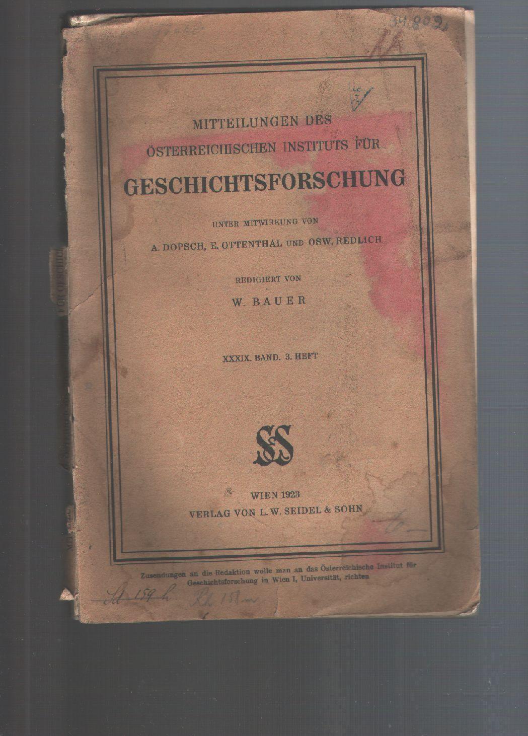 Mitteilungen des Österreichischen Instituts für Geschichtsforschung 39: W Bauer