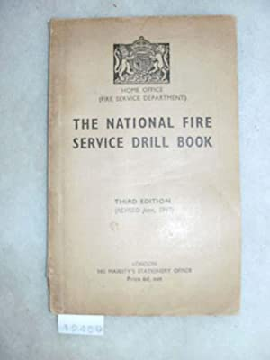 The National Fire Service Drill Book: Fire Service Departement