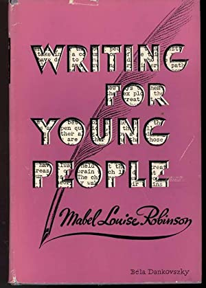 WRITING FOR YOUNG PEOPLE: Robinson, Mabel Louise