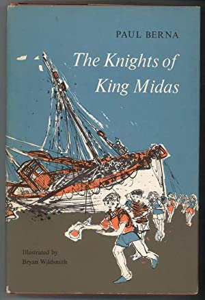 THE KNIGHTS OF KING MIDAS: Berna, Paul, Illustrated by Brian Wildsmith