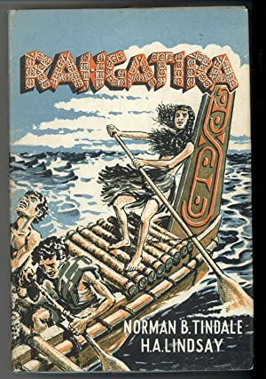 RANGATIRA (The High Born): Tindale, Norman B. And Lindsay, H.A.
