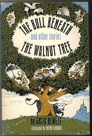 THE BULL BENEATH THE WALNUT TREE and Other Stories: Hewett, Anita.