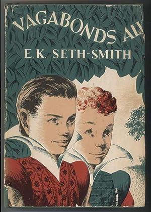VAGABONDS ALL: Seth-Smith, E.K.