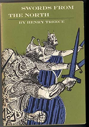 SWORDS FROM THE NORTH: Treece, Henry