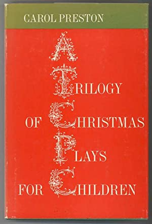A TRILOGY OF CHRISTMAS PLAYS FOR CHILDREN