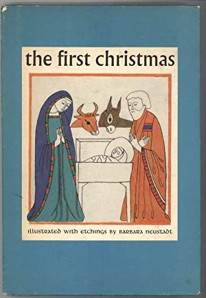 THE FIRST CHRISTMAS From the Gospels According to Saint Luke and Saint Matthew