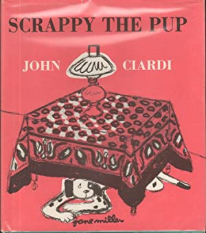 SCRAPPY THE PUP: Ciardi, John