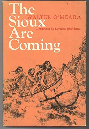 THE SIOUX ARE COMING