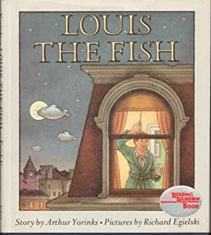 LOUIS THE FISH: Yorinks, Arthur, Illustrated by Richard Egielski