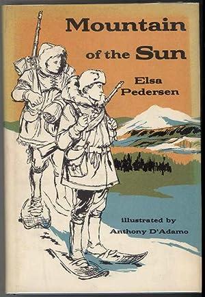 MOUNTAIN OF THE SUN: Pedersen, Elsa