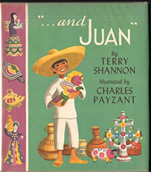 AND JUAN: Shannon, Terry, Illustrated by Charles Payzant