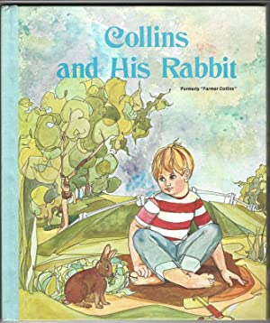 COLLINS AND HIS RABBIT: Kohler, Julilly H., Illustrated by Lee Ames