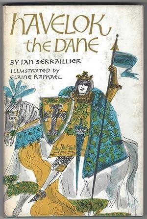 HAVELOK THE DANE: Serraillier, Ian