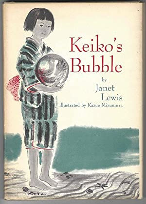 KEIKO'S BUBBLE: Lewis, Janet, Illustrated