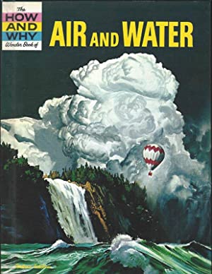 THE HOW AND WHY WONDER BOOK OF AIR AND WATER: Keen, Martin L., Cunniff, Claire Cooper