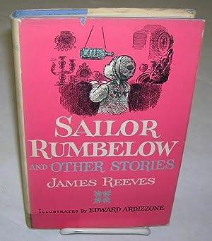 SAILOR RUMBELOW & OTHER STORIES: Reeves, James