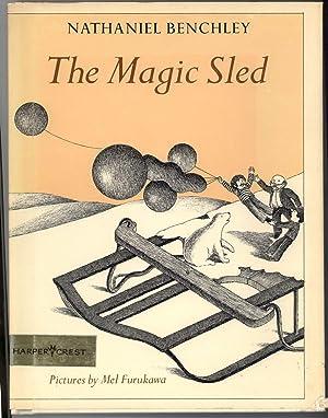 THE MAGIC SLED: Benchley, Nathaniel, Illustrated by Mel Furukawa