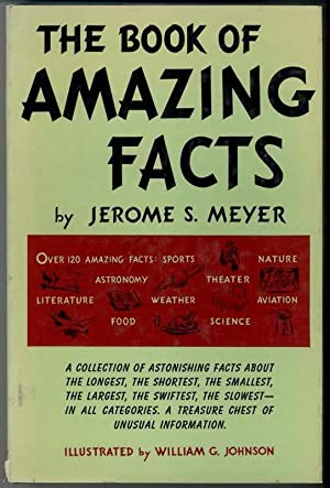 THE BOOK OF AMAZING FACTS: Meyer, Jerome S.