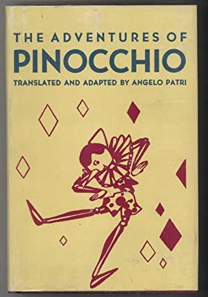 THE ADVENTURES OF PINOCCHIO: Collodi, C. translated By Angelo Patri, Illustrated by Mary Liddell