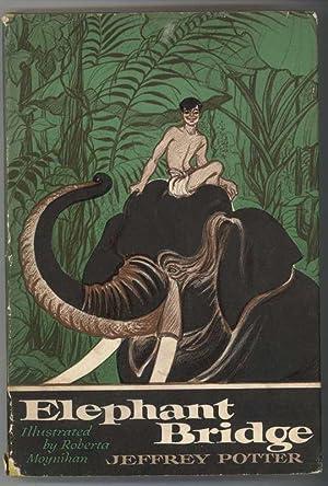 ELEPHANT BRIDGE: Potter, Jeffrey