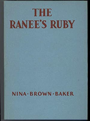 THE RANEE'S RUBY: Baker, Nina Brown, Illustrated by Erick Berry