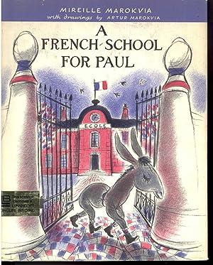 A FRENCH SCHOOL FOR PAUL: Marokvia, Mireille