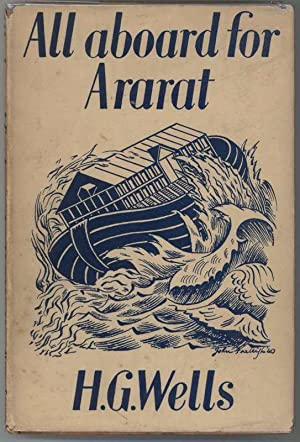 ALL ABOARD FOR ARARAT: Wells, H.G.