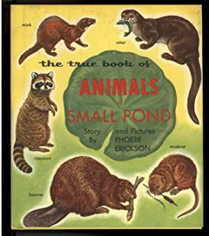 THE TRUE BOOK OF ANIMALS OF SMALL POND