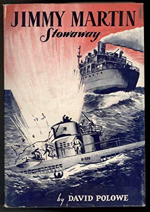 THE ADVENTURES OF JIMMY MARTIN, STOWAWAY: Polowe, David
