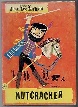 NUTCRACKER: Latham, Jean Lee, Illustrated by Jose Correas