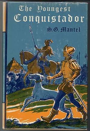 THE YOUNGEST CONQUISTADOR: Mantel S.G.