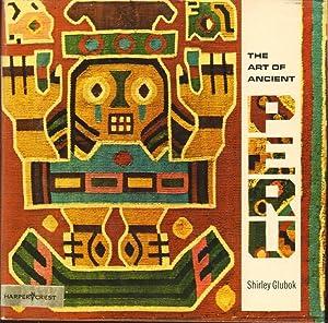 THE ART OF ANCIENT PERU: Glubok, Shirley