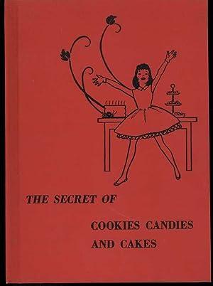 THE SECRET OF COOKIES CANDIES AND CAKES: Fletcher, Helen Jill