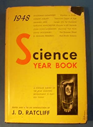 1948 SCIENCE YEARBOOK: Ratcliff, J.D. ed.