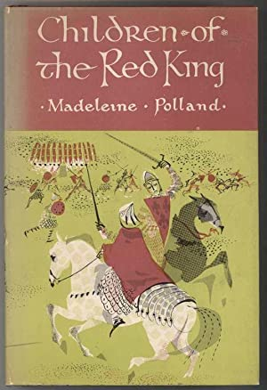 CHILDREN OF THE RED KING: Polland, Madeleine, Illustrated by Anette Macarther-Onslow