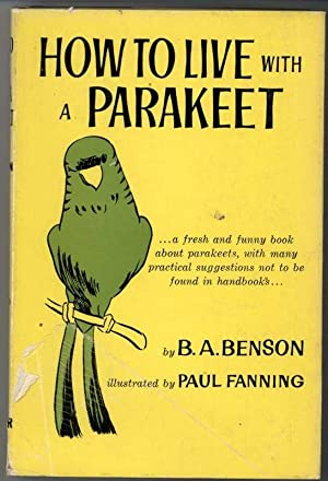 HOW TO LIVE WITH A PARAKEET
