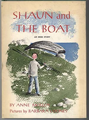 SHAUN AND THE BOAT AN IRISH STORY: Molloy, Anne, Illustrated