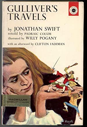 GULLIVER'S TRAVELS: Swift, Jonathan retold by Padriac Colum, Illustrated by Willy Pogany