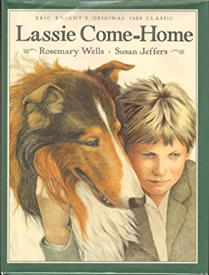 LASSIE COME-HOME: Wells, Rosemary, Illustrated