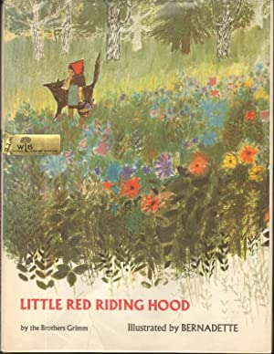 LITTLE RED RIDING HOOD: Grimm Brothers, Illustrated