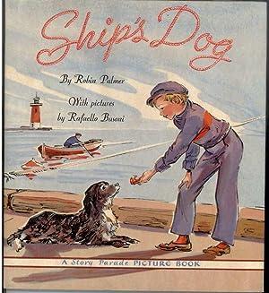 SHIP'S DOG: Palmer, Robin, Illustrated