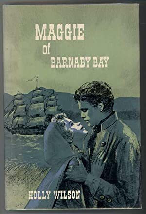 MAGGIE OF BARNABY BAY: Wilson, Holly