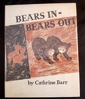 BEARS IN-BEARS OUT: Barr, Cathrine