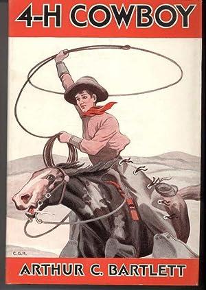 4-H COWBOY: Bartlett, Arthur C.