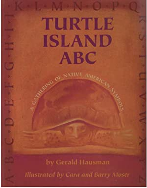 Turtle Island ABC : A Gathering of Native American Symbols
