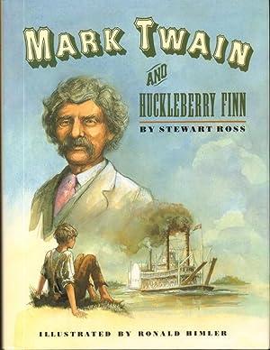 Mark Twain and Huckleberry Finn: Ross, Stewart
