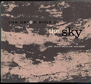 THE ORION BOOK OF THE SKY: Pecker, Jean-Claude