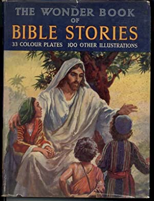 THE WONDER BOOK OF BIBLE STORIES: Kyles, David, Illustrated